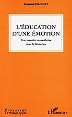 L'Éducation d'une émotion, Bernard Jolibert