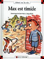 Max est timide - livre sur la timidité, pour les enfants